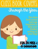 Keep Them Writing: Class Books Through the Year