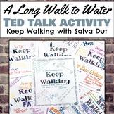 Keep Walking: A TED talk with Salva Dut, A Long Walk to Wa