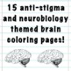 Keep Your Brain Busy: Anti-Stigma & Neurobiology Themed Coloring Pages
