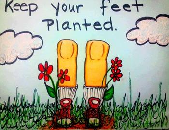 "Classroom Behavior Idiom ""Keep Your Feet Planted"""