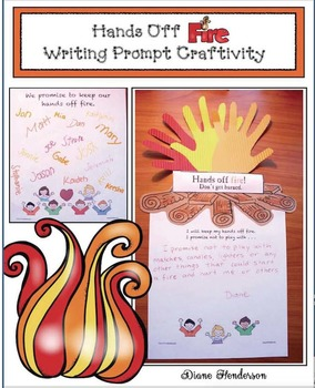Keep Your Hands Off Fire! Writing Prompt Craftivity
