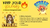 Keep Your Streaks- Classroom Management System