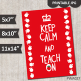 Keep calm and teach on (red) printable poster for teachers