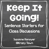 Sentence Starters for Class Discussion Accountable Talk