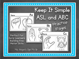 Keep it Simple ASL and ABC Practice Pages