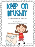 Keep on Brushin' (Dental Health Mini-Unit)