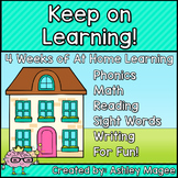 Keep on Learning! - 4 Weeks of At Home Learning (Distance