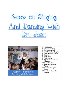 Keep on Singing and Dancing with Dr. Jean lyrics and graphics book