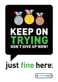 Keep on trying Don't Give Up Now!