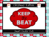 Keep the Beat!  Christmas Edition - A Snazzy Smartboard Template