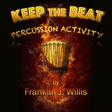 Keep the Beat Percussion Activity
