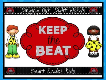 Keep the Beat! Sight Word Edition - A Snazzy Smartboard Te