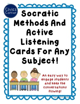 Keep the Conversation Flowing! Socratic methods and Active Listening Task Cards