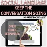 Keep the Conversation Going Topic Maintenance Speech Boom Cards ™