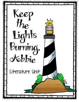 Keep the Lights Burning, Abbie Literature Unit