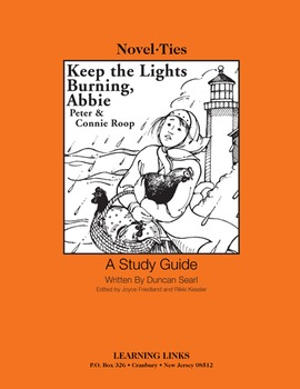 Keep the Lights Burning, Abbie - Novel-Ties Study Guide