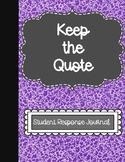 Keep the Quote Student Weekly Response Journal