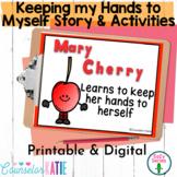 Keep my Hands to Myself Social Story - Self Control - Dist