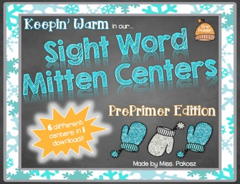 Keepin' Warm with Sight Word Mitten Centers - PrePrimer Edition