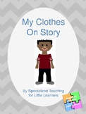 Keeping Clothes On Social Story(No Disrobing/clothes off)