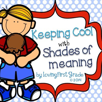 Keeping Cool with Shades of Meaning