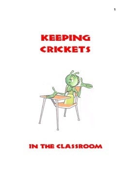 Keeping Crickets in the Classroom