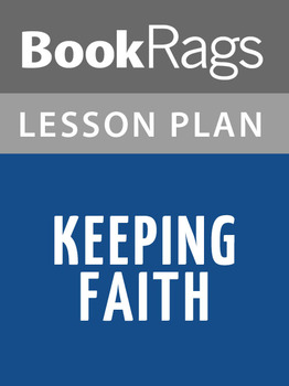 Keeping Faith Lesson Plans