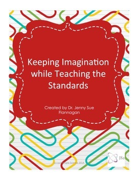 Keeping Imagination while Teaching the Standards Lesson Plan Bundle