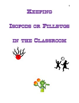 Keeping Isopods or Pillbugs in the Classroom