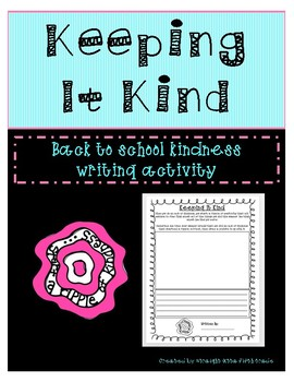 Keeping It Kind Back to School Writing Activity