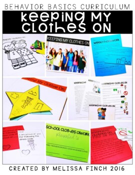 Keeping My Clothes On- Behavior Basics Program for Special Education