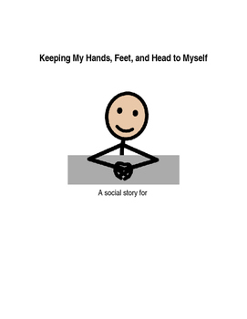 Keeping My Hands, Feet, and Head to Myself