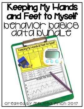 Keeping My Hands and Feet To Myself- Behavior Basics Data Bundle