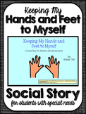 Keeping My Hands and Feet to Myself- Social Story for Stud
