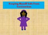 Keeping Myself Safe From Coronavirus