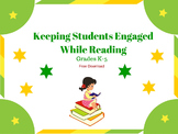 Keeping Students Engaged While Reading