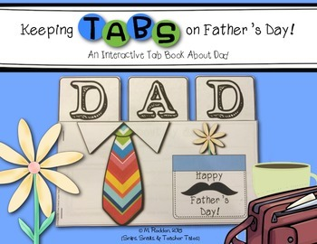 Keeping Tabs on Father's Day FREEBIE {Interactive Tab Book About Dad}