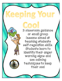 Keeping Your Cool: 3 Classroom Lessons Teaching Self-Regul
