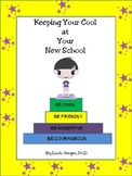Keeping Your Cool At Your New School (A helpful workbook f