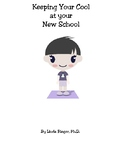 Keeping Your Cool At Your New School (A workbook for new students)