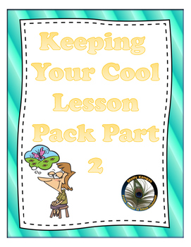 Keeping Your Cool Part 2: 3 MORE Lessons Teaching Self-Regulation Skills
