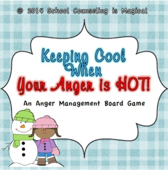 Keeping Your Cool When Your Anger Gets Hot (Board Game)