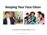Keeping Your Face Clean