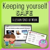 Keeping Yourself Safe Online 6-week complete unit