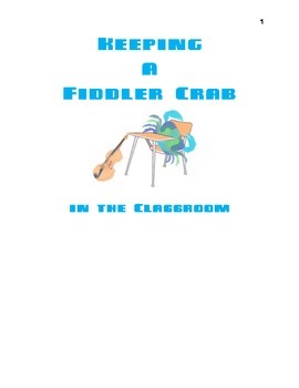 Keeping a Fiddler Crab in the Classroom