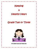 Keeping a Healthy Heart!