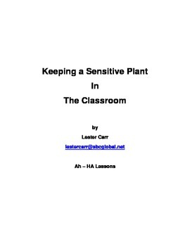Keeping a Sensitive Plant in the Classroom