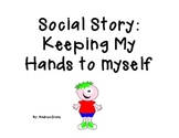 Social Story - Keeping hands to yourself