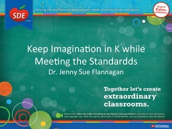Keeping the Imagination while Teaching the Standards