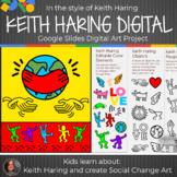 *Keith Haring Digital Art Lesson - Interactive Google Slid